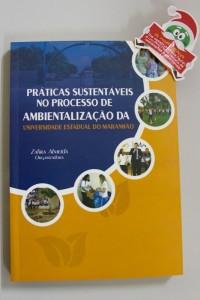 Práticas Sustentáveis no processo de Ambientalização da Universidade Estadual do Maranhão